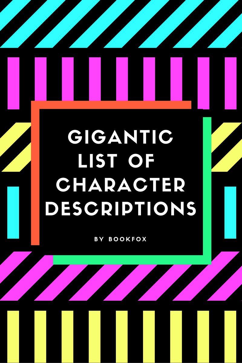 GiganticList of CharacterDescriptions