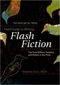 Field Guide to Writing Flash Fiction