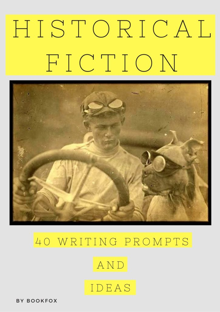 Historical Fiction Writing Prompts and Ideas