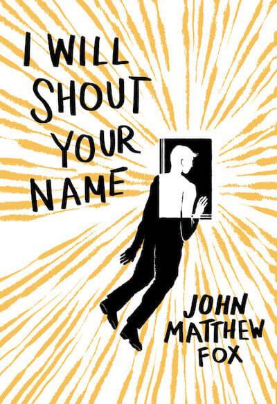 I Will Shout Your Name John Matthew Fox