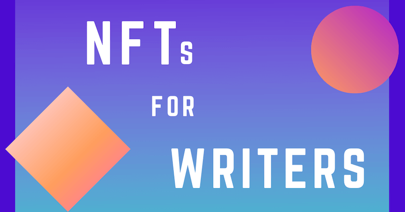 NFTs for Writers