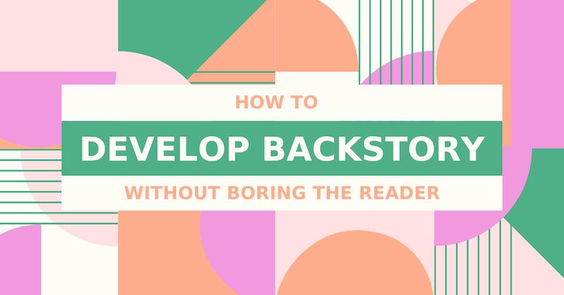Develop Backstory